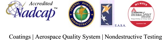 Nadcap Accredited, FAA, E.A.S.A., International Thermal Spray Association